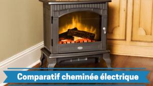 meilleur cheminée électrique